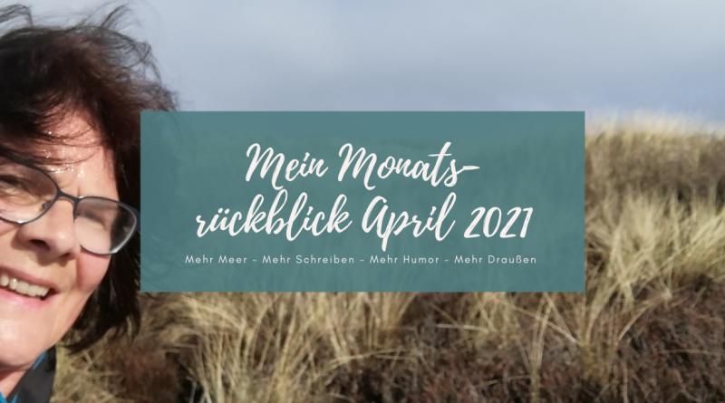 Beitragsbild Monatsrückblick April