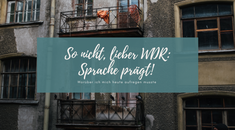 Beitragsbild WDR Sprache prägt