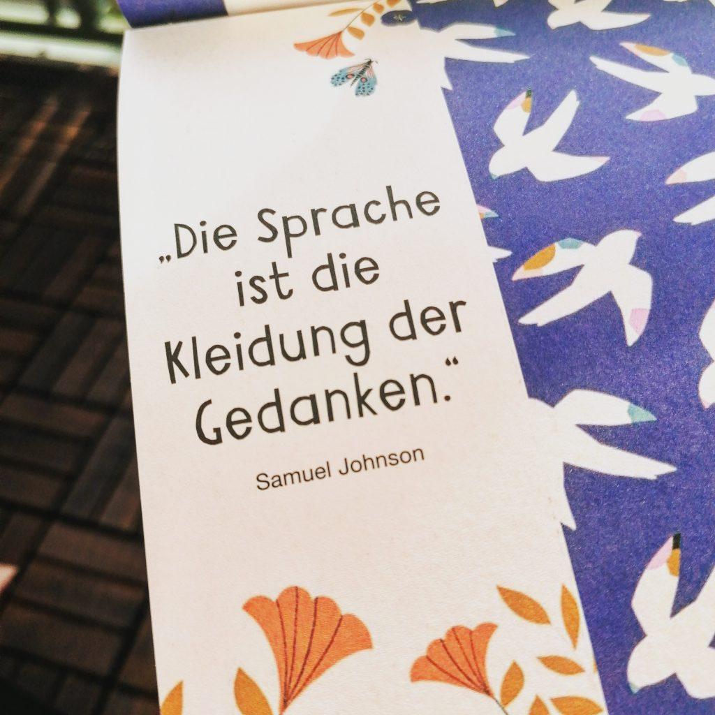 """Zitat """"Die Sprache ist die Kleidung der Gedanken."""""""