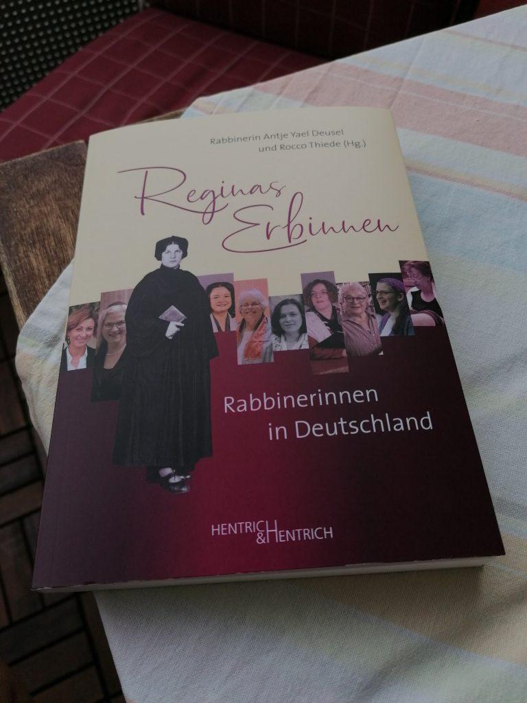 Reginas Erbinnen: Rabbinerinnen in Deutschland