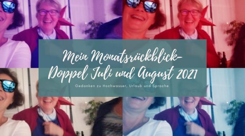 Beitragsbild Blogbeitrag Monatsrückblick Juli und August